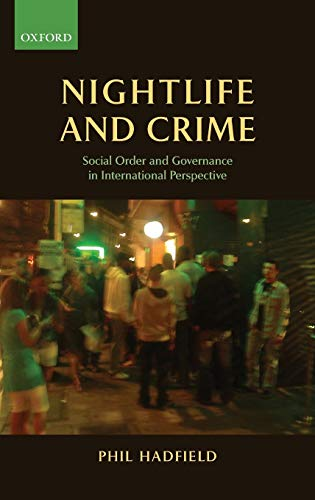 9780199559749: Nightlife and Crime: Social Order and Governance in International Perspective