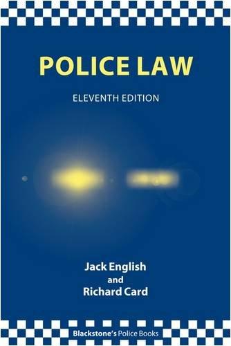 9780199559794: Police Law (Blackstone's Police Books)
