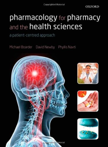 9780199559824: Pharmacology for Pharmacy and the Health Sciences: a patient-centred approach