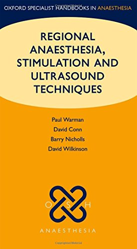 9780199559848: Regional Anaesthesia, Stimulation, and Ultrasound Techniques