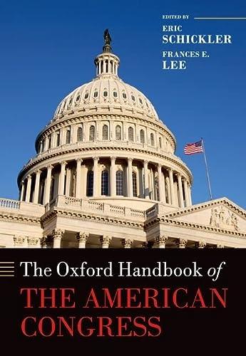 9780199559947: The Oxford Handbook of the American Congress (Oxford Handbooks)