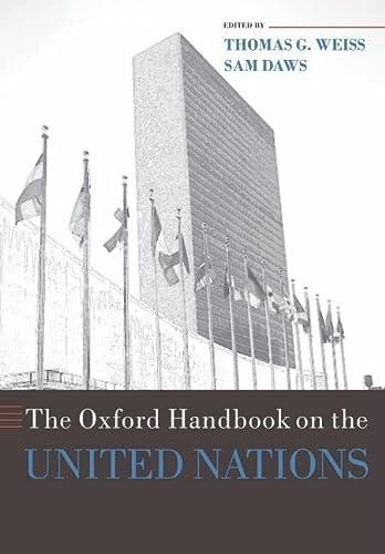 9780199560103: The Oxford Handbook on the United Nations (Oxford Handbooks)
