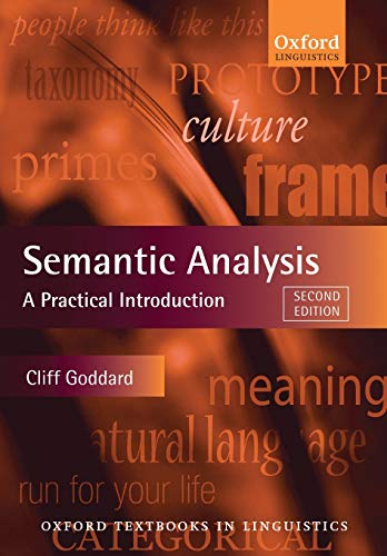 9780199560288: Semantic Analysis: A Practical Introduction (Oxford Textbooks in Linguistics)