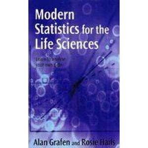 9780199560400: Modern Statistics for the Life Sciences