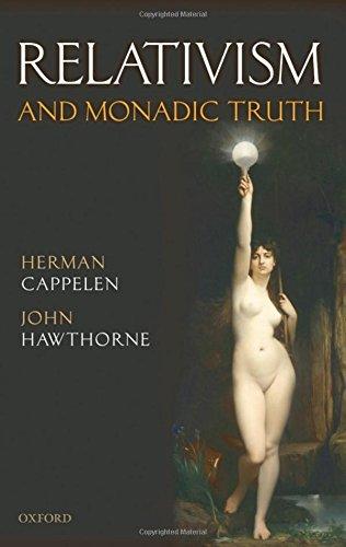 9780199560554: Relativism and Monadic Truth