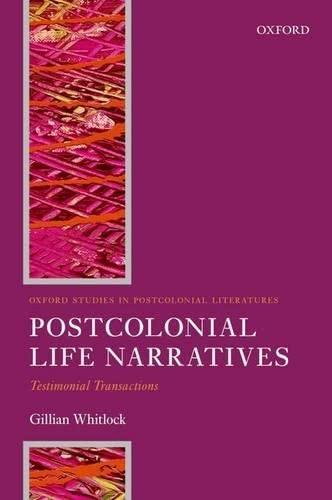 9780199560622: Postcolonial Life Narrative: Testimonial Transactions (Oxford Studies in Postcolonial Literatures)