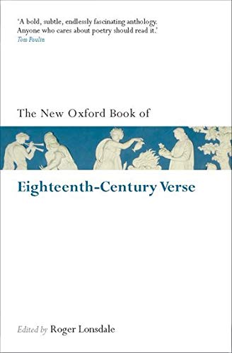 9780199560721: The New Oxford Book of Eighteenth-Century Verse: Reissue (Oxford Books of Prose & Verse)