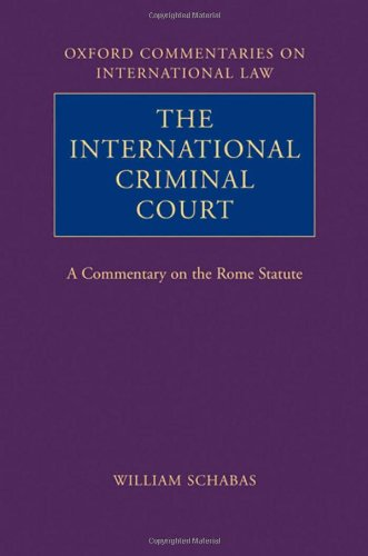 9780199560738: The International Criminal Court: A Commentary on the Rome Statute