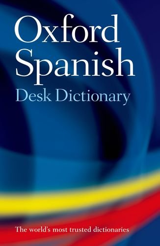 9780199560806: Oxford Spanish Desk Dictionary