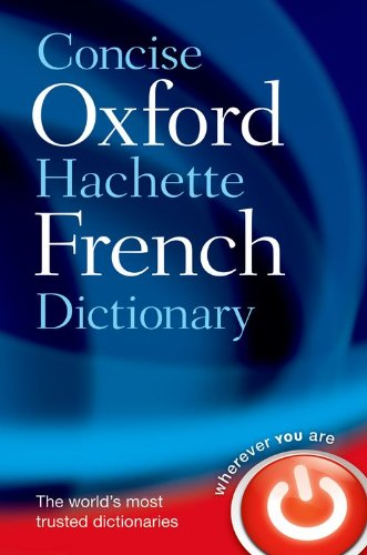 9780199560912: Concise Oxford-Hachette French Dictionary