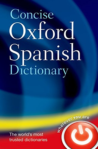 9780199560943: Concise Oxford Spanish Dictionary