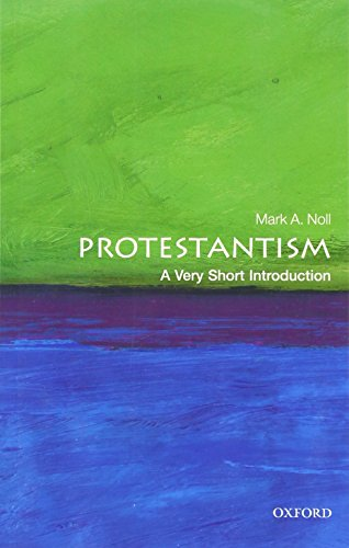 Protestantism: A Very Short Introduction (0199560978) by Mark A. Noll