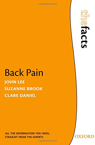 Back Pain (The Facts) (0199561079) by Lee, John; Brook, Suzanne; Daniel, H. Clare