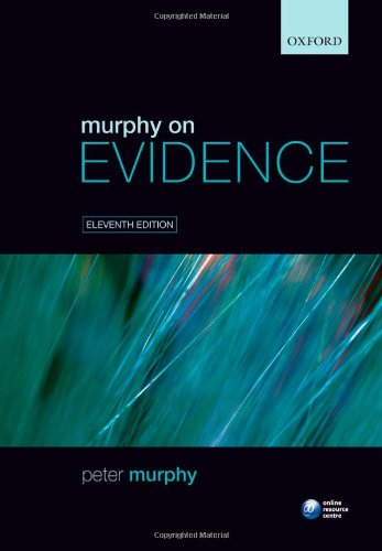 9780199561124: Murphy on Evidence