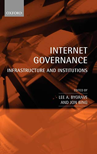 9780199561131: Internet Governance: Infrastructure and Institutions