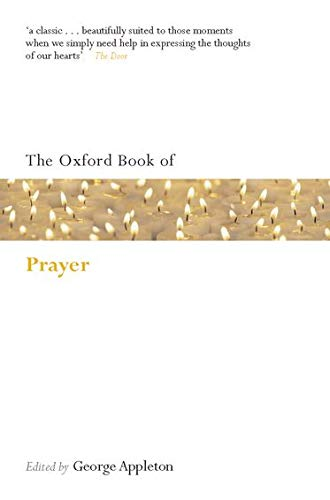 The Oxford Book of Prayer.: APPLETON, G.,
