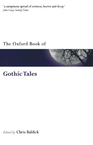 9780199561537: The Oxford Book of Gothic Tales (Oxford Books of Prose & Verse)