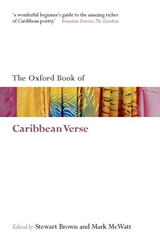 The Oxford Book of Caribbean Verse: Brown, Stewart/ McWatt,