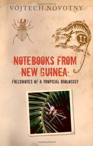 9780199561650: Notebooks from New Guinea: Field Notes of a Tropical Biologist