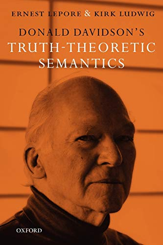 9780199561681: Donald Davidson's Truth-Theoretic Semantics