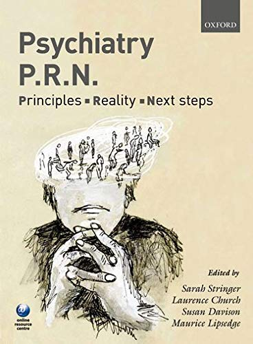 9780199561988: Psychiatry PRN: Principles, Reality, Next Steps