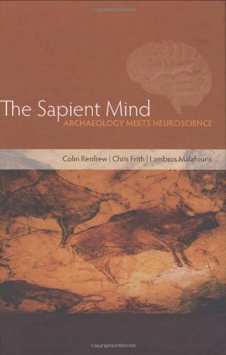 9780199561995: The Sapient Mind: Archaeology meets neuroscience