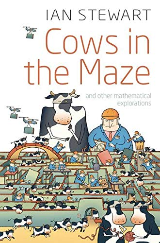 9780199562077: Cows in the Maze: And Other Mathematical Explorations