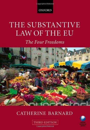 9780199562244: The Substantive Law of the EU: The Four Freedoms