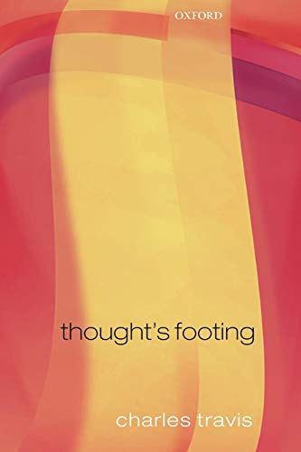 9780199562374: Thought's Footing: A Theme in Wittgenstein's Philosophical Investigations