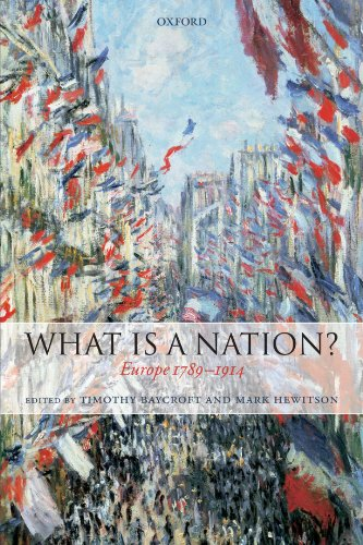 What is a nation? : Europe 1789-1914.: BAYCROFT, T. & M. HEWITSON.