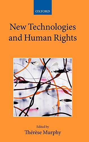9780199562572: New Technologies and Human Rights