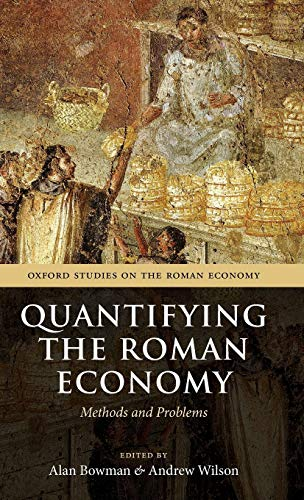 9780199562596: Quantifying the Roman Economy: Methods and Problems