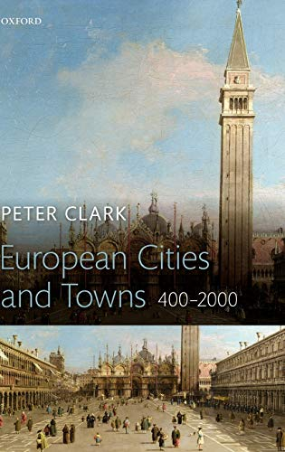 9780199562732: European Cities and Towns: 400-2000