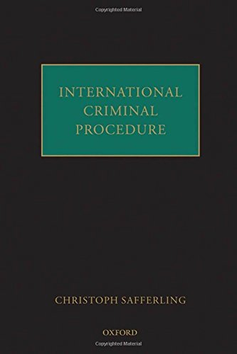 9780199562886: International Criminal Procedure