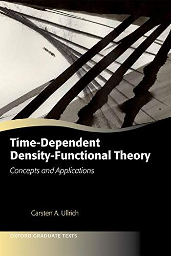 9780199563029: Time-Dependent Density-Functional Theory: Concepts and Applications (Oxford Graduate Texts)