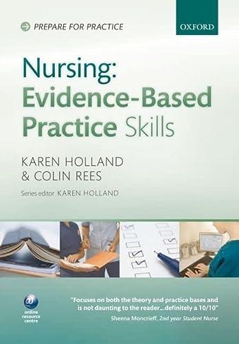 9780199563104: Nursing Evidence-Based Practice Skills (Prepare for Practice)