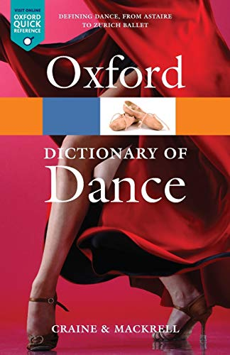 9780199563449: The Oxford Dictionary of Dance (Oxford Quick Reference)