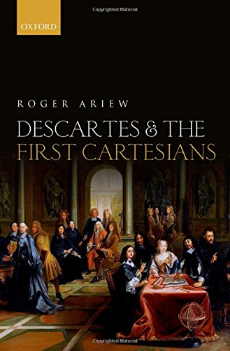 9780199563517: Descartes and the First Cartesians