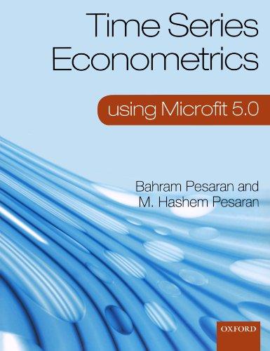 9780199563531: Time Series Econometrics using Microfit 5.0: A User's Manual