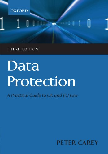 9780199563548: Data Protection: A Practical Guide to UK and EU Law