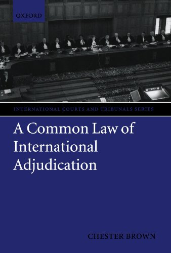 9780199563906: A Common Law of International Adjudication (International Courts and Tribunals Series)