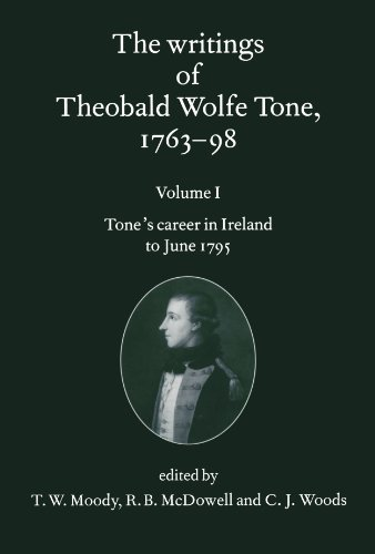 9780199564064: The Writings of Theobald Wolfe Tone 1763-98: Volume I: Tone's Career in Ireland to June 1795