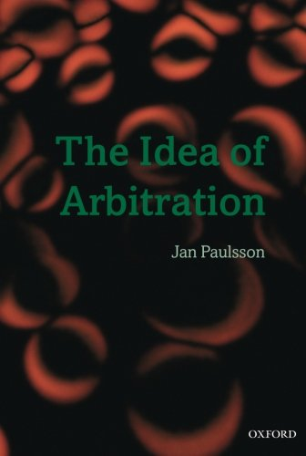 9780199564170: The Idea of Arbitration