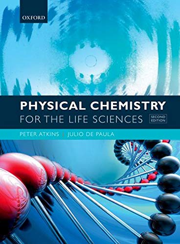 9780199564286: Physical Chemistry for the Life Sciences