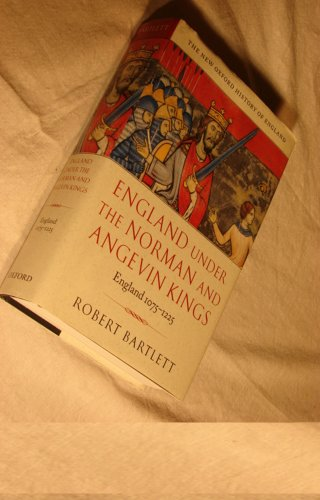 9780199564491: England under the Norman and Angevin Kings, 1075-1225