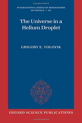 9780199564842: The Universe in a Helium Droplet (International Series of Monographs on Physics)