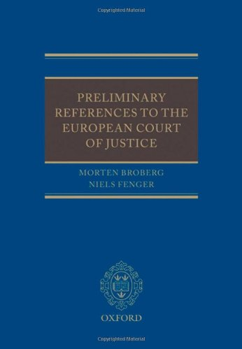 9780199565078: Preliminary References to the European Court of Justice