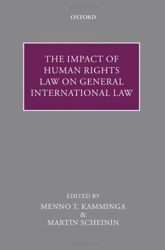 9780199565221: The Impact of Human Rights Law on General International Law