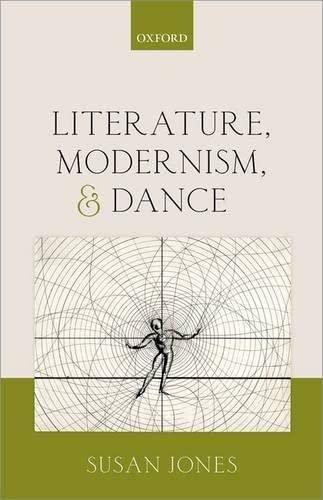 Literature, Modernism, and Dance (Hardback): Susan Jones