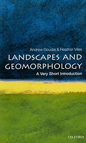 9780199565573: Landscapes and Geomorphology: A Very Short Introduction (Very Short Introductions)